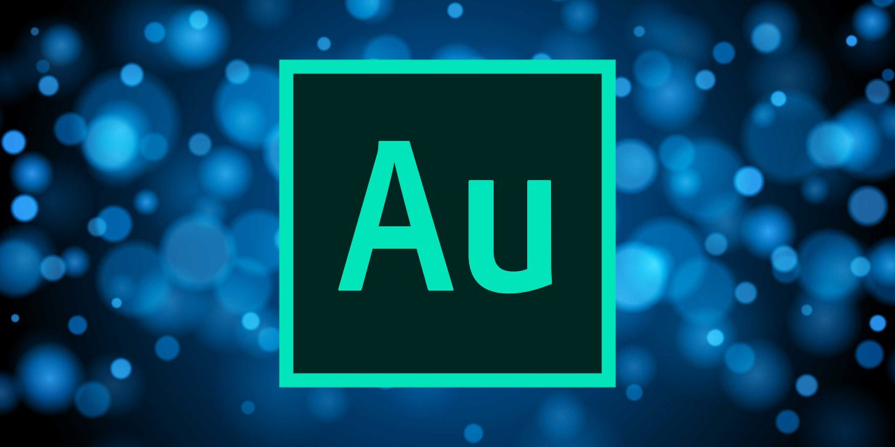 All About Adobe Audition: Durin Gleaves