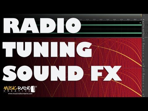 Making Radio Tuning Sound Effects in Adobe Audition