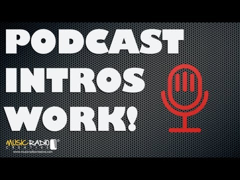 Podcast Intros – Pro Podcast Intros Attract More Listeners