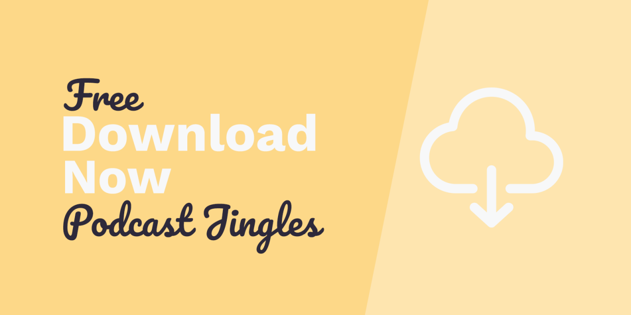 "Free Podcast Jingles: ""Download Now"""