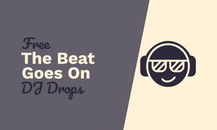 Free DJ Drops – And The Beat Goes On