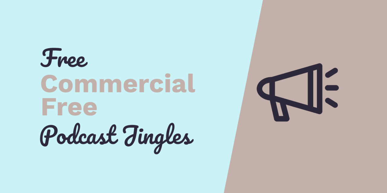 Free Podcast Jingles: No Commercials Here