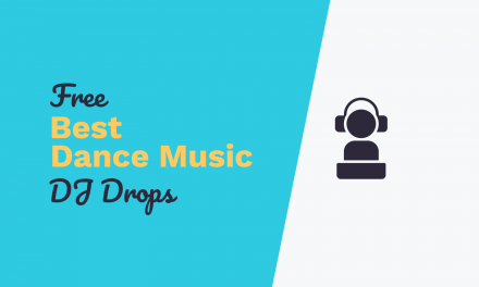 Free DJ Drops: Best Dance Music