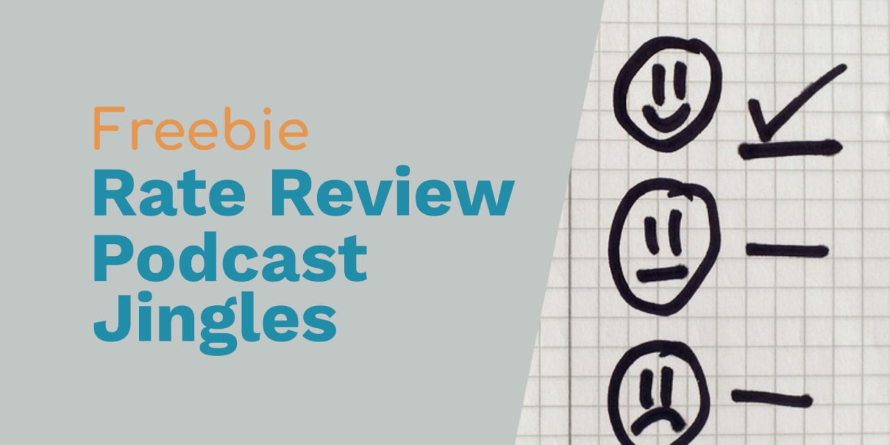 Free Podcast Jingles – Rate and Review