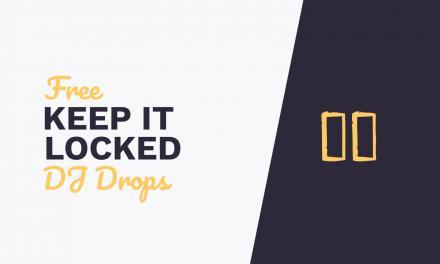 Free DJ Drops – Keep it Locked
