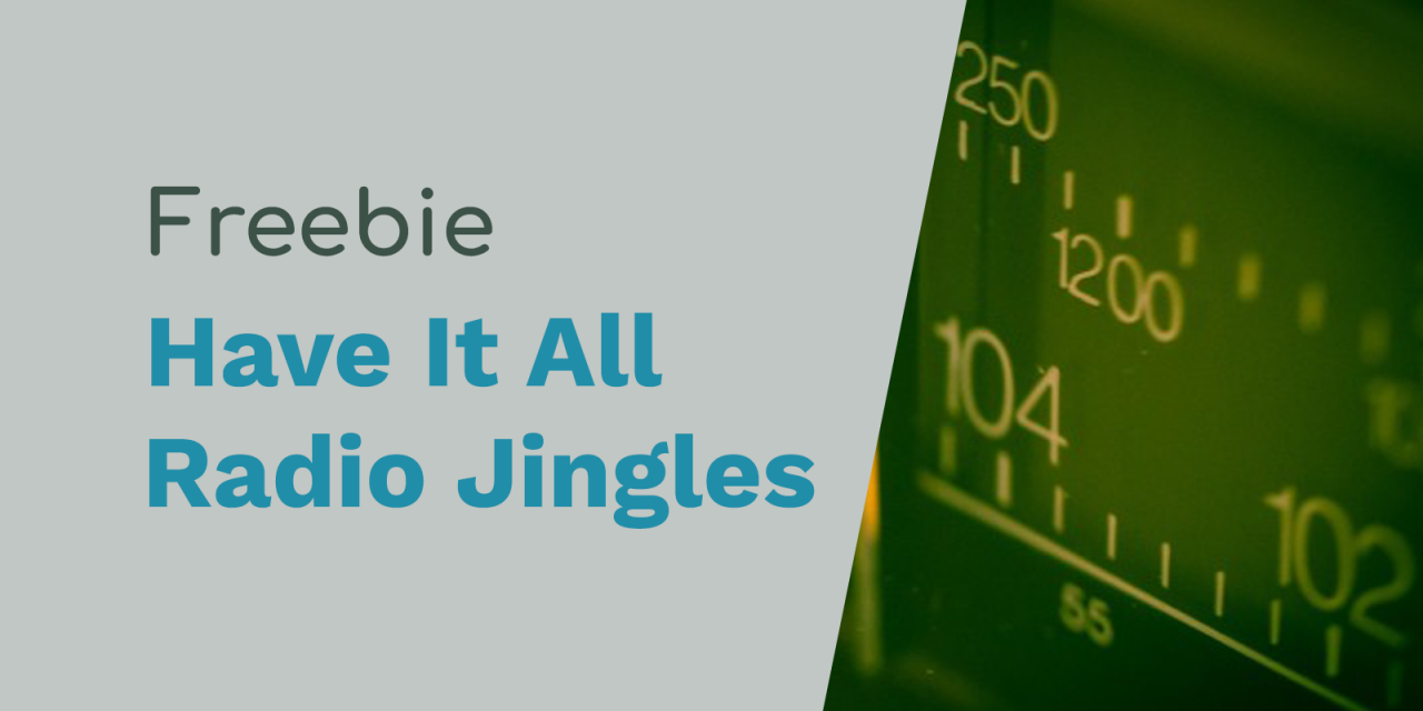 Free Radio Jingles – We Have It All