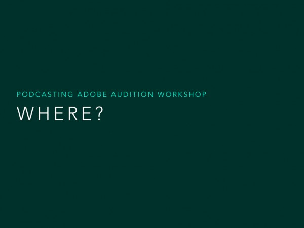 Podcasting Adobe Audition Workshop.068