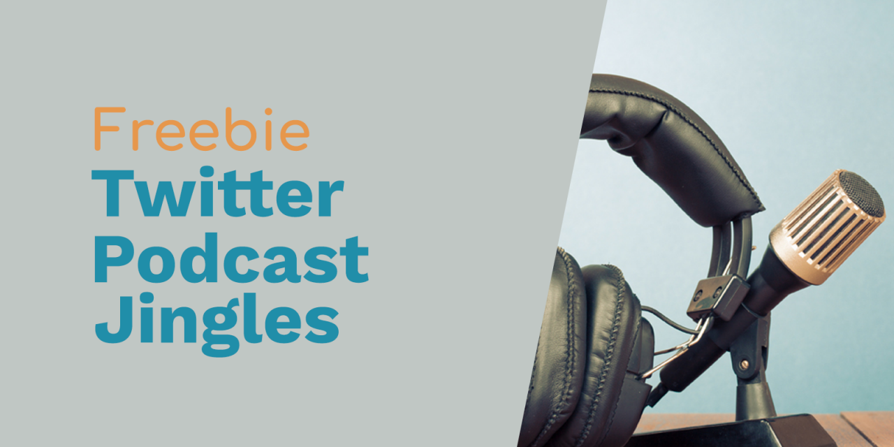 Free Podcast Jingles for Twitter