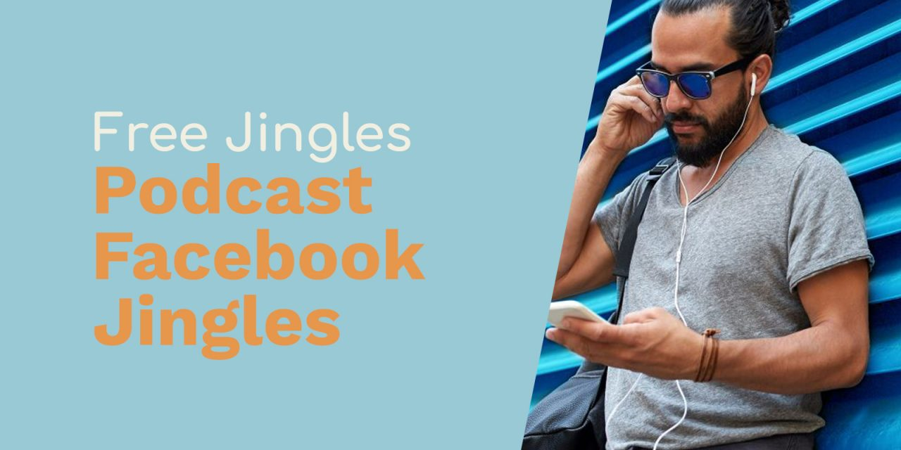 Podcast Jingles For Facebook Engagement