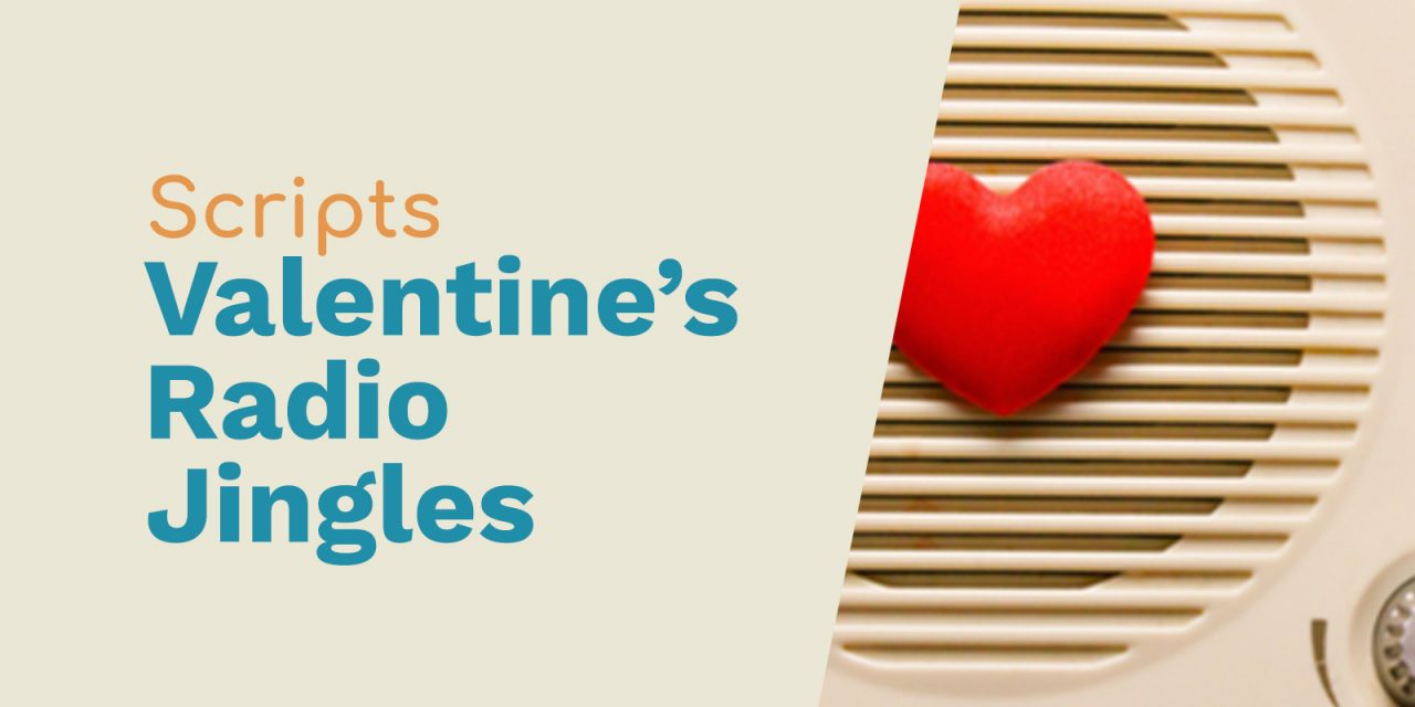 Scripts for Valentine's Day Radio Jingles