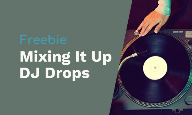 DJ Drops for Mixing It Up