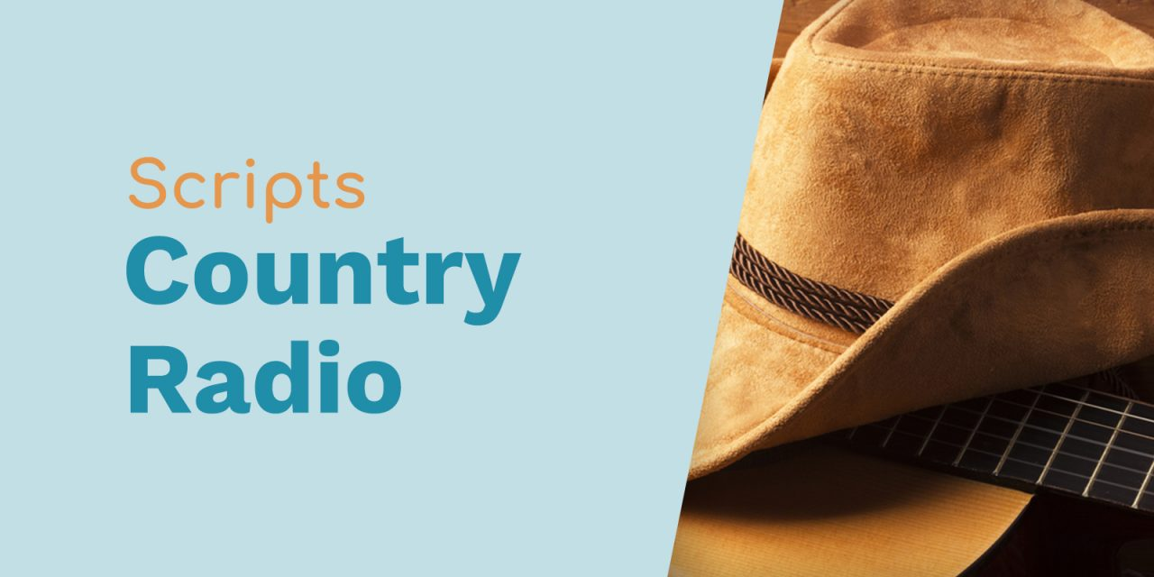Scripts for Country Radio
