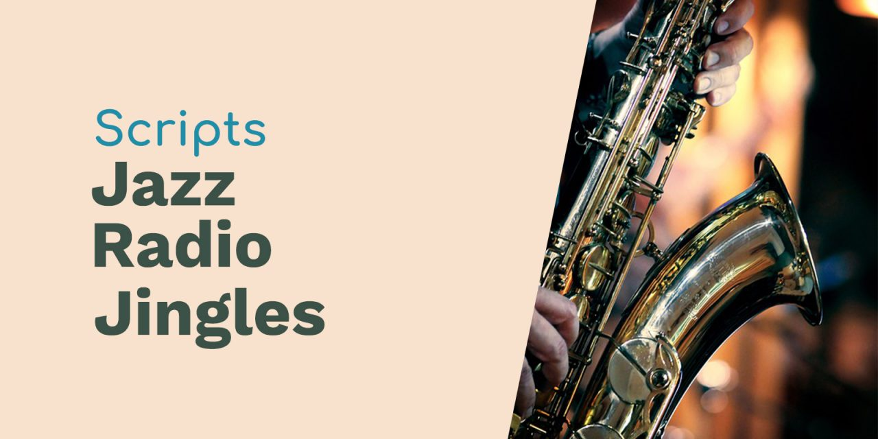 Scripts for Jazz Radio Jingles