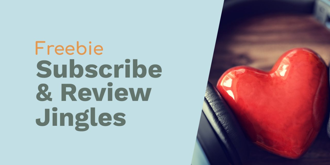 Jingles To Ask Listeners To Subscribe And Review Your Podcast On iTunes