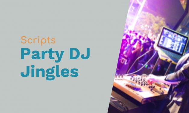 Jingle Scripts for a Party DJ