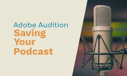 Saving Your Podcast in Adobe Audition