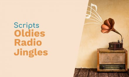 Scripts for Oldies Radio Jingles
