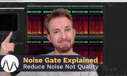Noise Gate Explained – Reduce Noise Not Quality