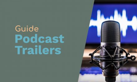 Podcast Trailers – What is a Podcast Trailer?