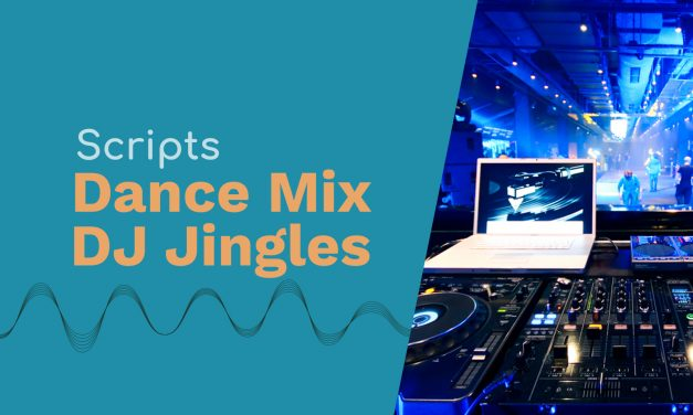 Scripts for Dance Mix DJ Jingles