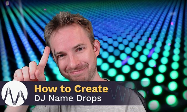 How to Create a DJ Name Drop