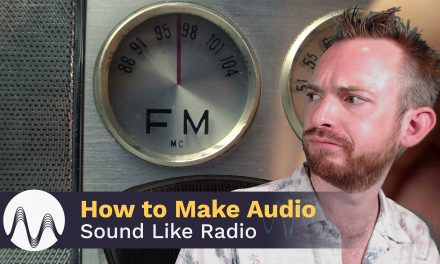 How to Make Audio Sound Like Radio