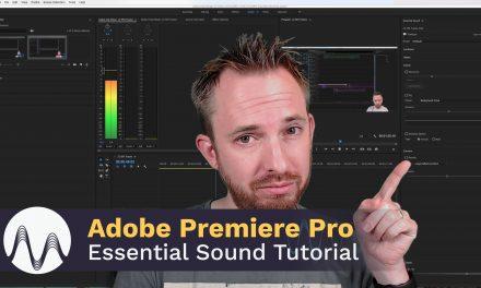 Premiere Pro Essential Sound Tutorial