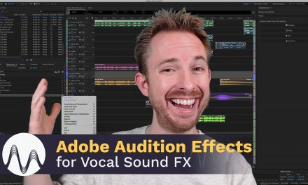 Adobe Audition Effects for Vocal Sound FX