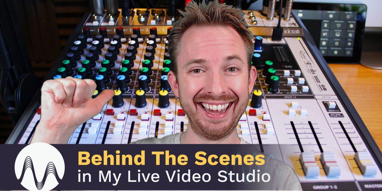 Behind The Scenes in My Live Video Studio