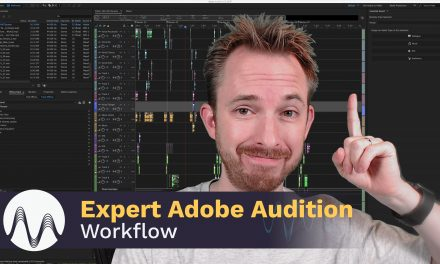 Expert Adobe Audition Workflow