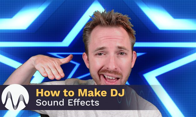 How to Make DJ Sound Effects