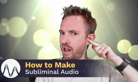 How to Make Subliminal Audio