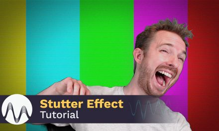 How to Make a Stutter Effect