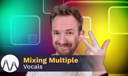 Mixing Multiple Vocals