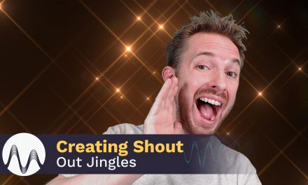 Creating Shout Out Jingles