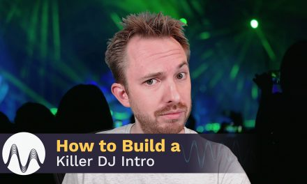 How to Build a Killer DJ Intro