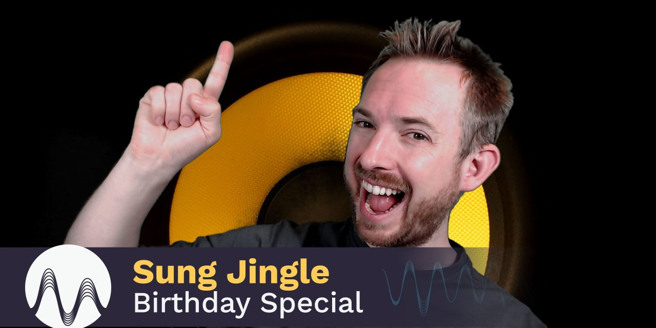 Sung Jingle Birthday Special