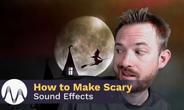 How to Make Scary Sound Effects