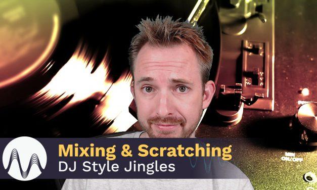 Mixing & Scratching DJ Style Jingles