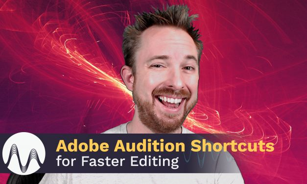 Adobe Audition Shortcuts for Faster Editing