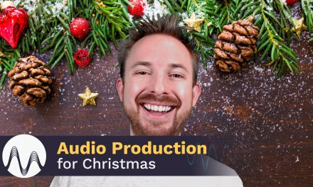 Audio Production for Christmas