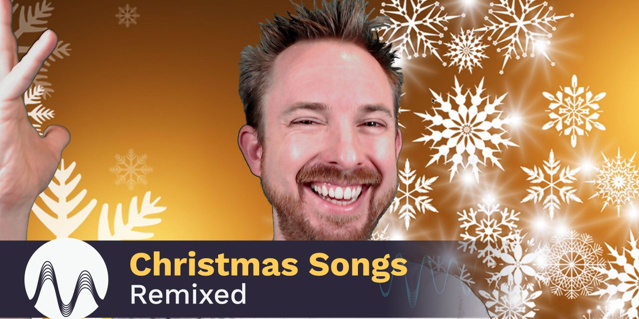 Christmas Songs Remixed
