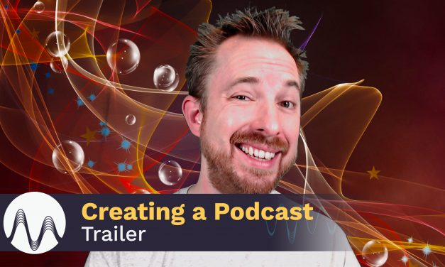 Creating a Podcast Trailer