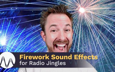 Firework Sound Effects for Radio Jingles