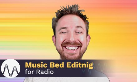 Music Bed Editing for Radio