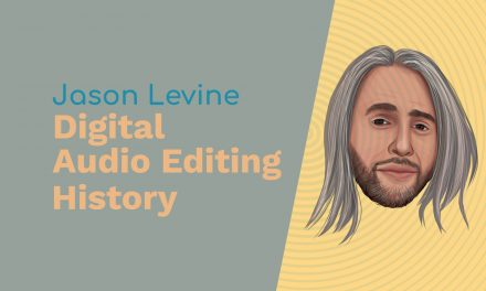 Jason Levine: Cool Edit Pro, Analogue Audio and Digital Audio Editing History