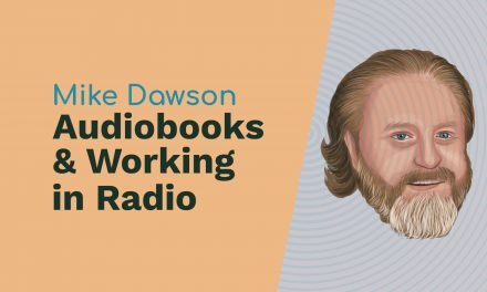 Mike Dawson: Audiobooks, Working in Radio and The Adam Carolla Show