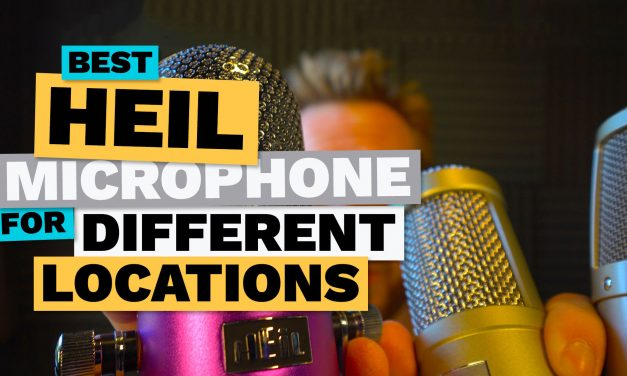 Testing Heil Microphones – What Mic Is Best for Room With Echo, Outdoors and Soundproof Studio
