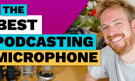 What is the Best Microphone for Podcasting?