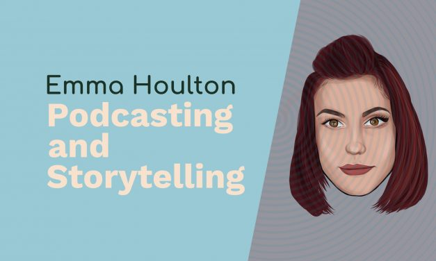 Emma Houlton: Alexa Flash Briefings, Podcasting and Storytelling